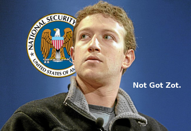 Mark Zuckerberg + NSA = Not Got Zot.